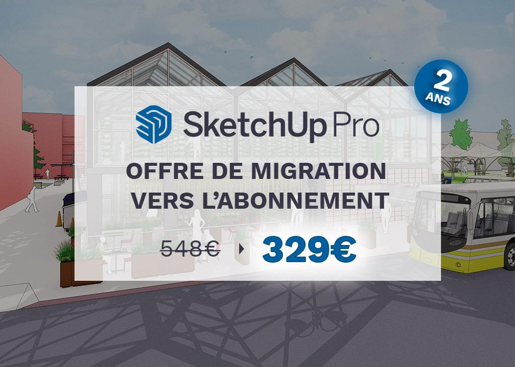 Migration abonnement logiciel SketchUp Pro