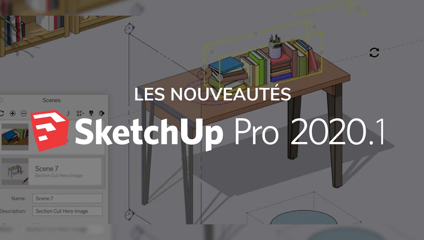 Les nouveautés de SketchUp Pro 2020.1