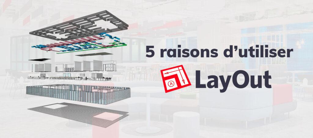5 bonnes raisons d'utiliser LayOut