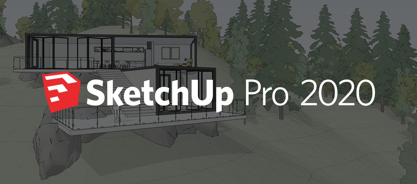 SketchUp Pro 2020 est disponible !