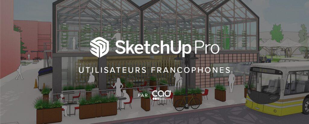 Groupe Facebook officiel SketchUp Pro - Utilisateurs francophones.