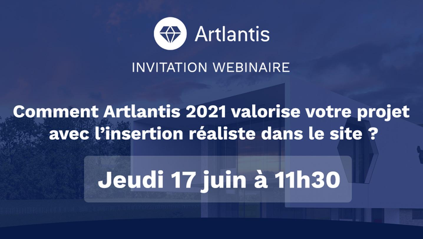 [Webinaire] Comment Artlantis 2021 valorise votre projet avec l'insertion réaliste dans le site ?