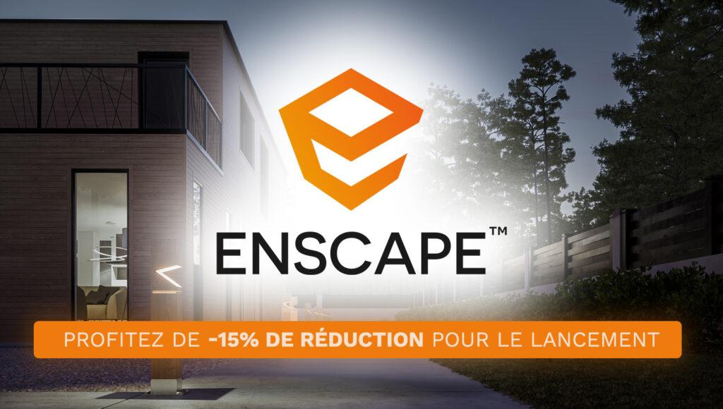 Enscape rejoint notre catalogue de logiciels
